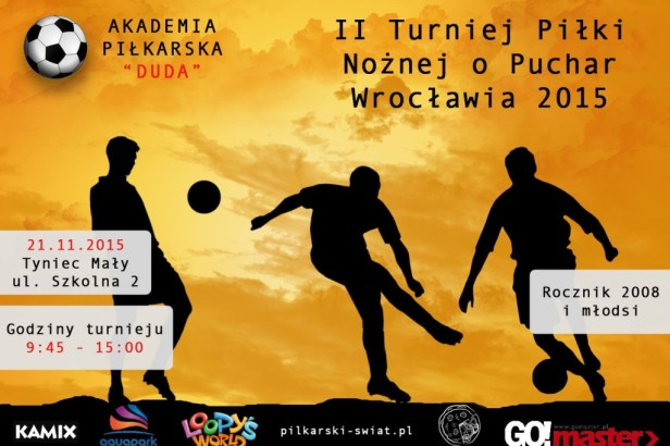 Zapraszamy serdecznie drużyny z rocznika 2008 i młodsi na II Turniej o Puchar Wrocławia 2015.