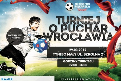 Turniej o Puchar Wrocławia – marzec 2015 – Organizator