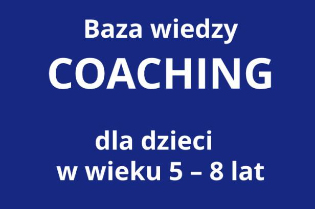 Coaching dzieci 5-8 lat